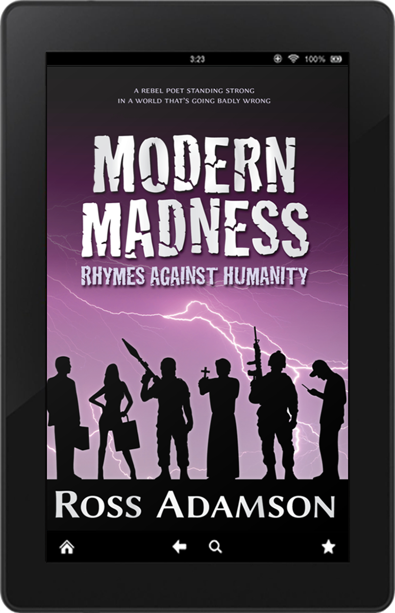 eBook edition of Modern Madness: Rhymes Against Humanity by poet Ross Adamson
