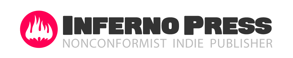 Inferno Press – Nonconformist Indie Publisher